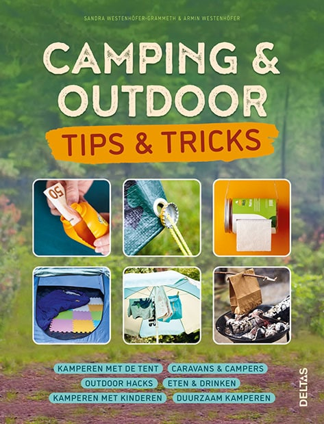 Camping & outdoor, tips & tricks